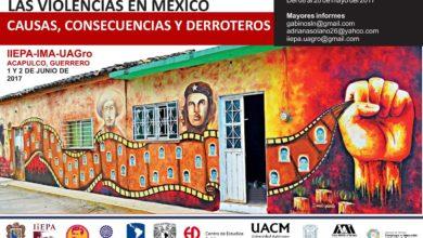 """""""1er Seminario nacional: las violencias en México. Causas, consecuencias y derroteros"""" 1 y 2 de Junio"""